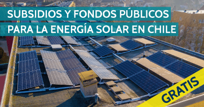 SUBSIDIOS-Y-FONDOS-PUBLICOS-PARA-LA-ENERGIA-SOLAR-EN-CHILE-GRATIS-400X210